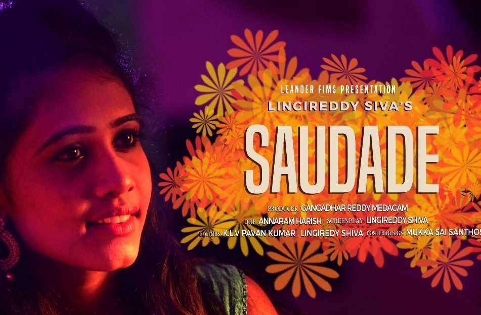 SAUDADE | Latest Telugu Short Film 2018 | Directed by Lingireddy Siva